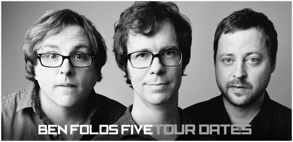Ben Folds Five Tour Dates